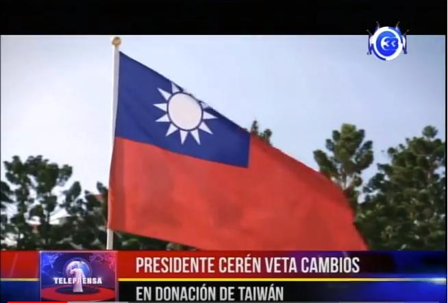 Presidente Ceren veta cambios en donación de Taiwán